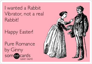i-wanted-a-rabbit-vibrator-not-a-real-rabbit-happy-easter-pure-romance-by-ginny-d768e